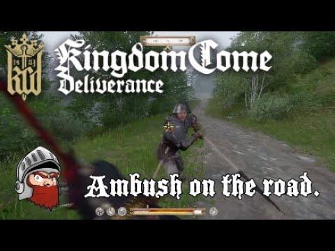 Kingdom Come Deliverance Ambush on the road