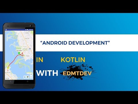 Kotlin Android Tutorial -  Nearby Places part 2 : Get current location