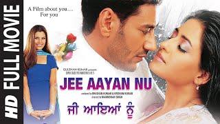 Jee Aayan Nu