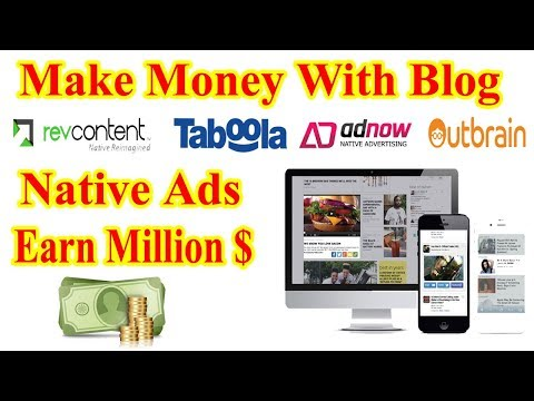 How To Earn Money Unlimited Money With Native Ads With Blog Site