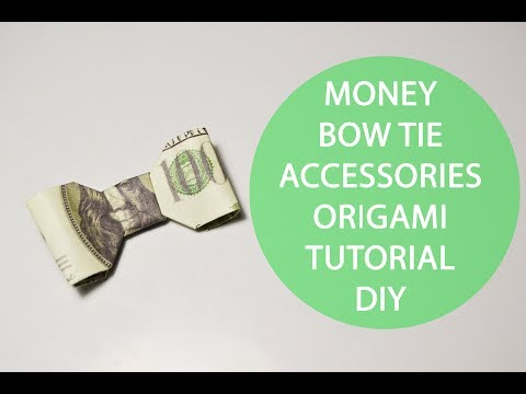 Money Bow tie Origami Accessories Dollar Tutorial DIY Gift Folded