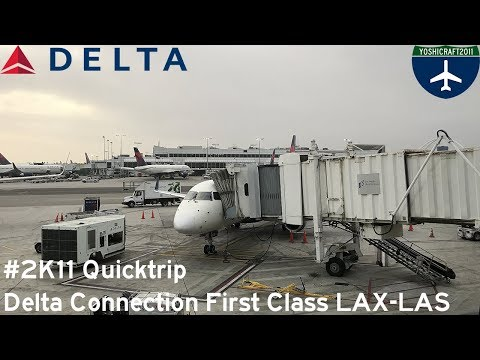 #2K11 Quicktrip - Delta Connection First Class from LA to Vegas (CP5793, LAX-LAS)