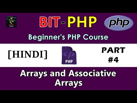 [HINDI] BIT-PHP Beginner's PHP Course | Part #4 | Arrays and Associative Arrays