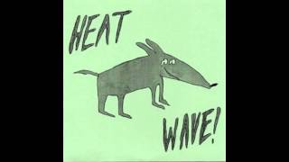 Makeout Videotape - Heat Wave! (Full EP)