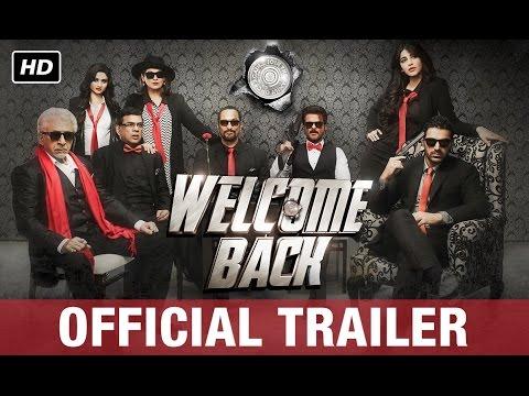 Welcome Back  Official Trailer  Anil Kapoor, Nana Patekar, Paresh Rawal, John Abraham