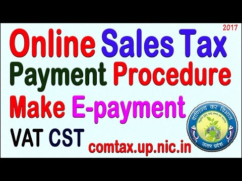 Online Sales Tax Payment Procedure to Make E-payment comtax.up.nic.in