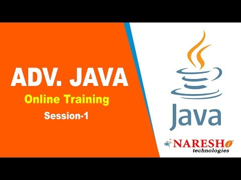 Advanced Java Online Training Session 1 | Advanced Java Online Training