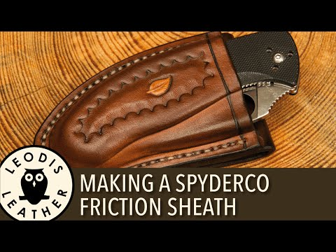 Making a Spyderco Friction Sheath
