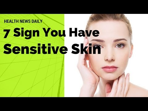 IMPORTANT | 7 Signs You Have Sensitive Skin