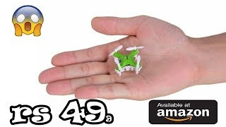Best cheapest drone in india Worlds Smallest RC at Amazon