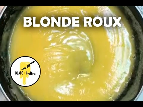 How to make a Simple Blonde Roux (for thickening soups and sauces)