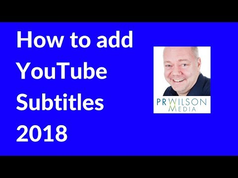 How to add YouTube subtitles 2018