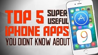 Top 5 Useful iPhone Apps You Didn