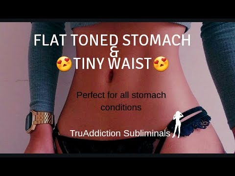 Get a FLAT, TONED STOMACH and TINY WAIST Subliminal Affirmations ~TruAddiction Subliminals💋