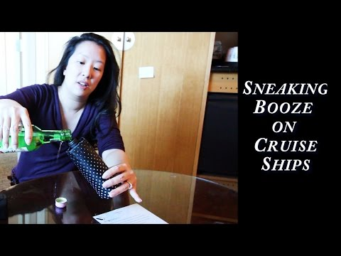 How To Smuggle Booze On A Cruise Ship   - The Safe Way