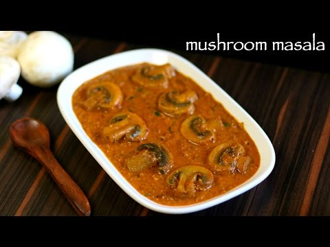 mushroom curry recipe | mushroom masala recipe | mushroom gravy recipe