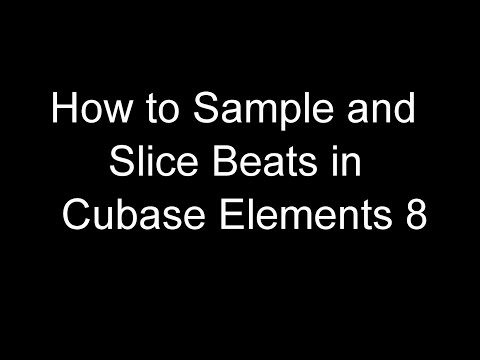 How to Sample and Slice Beats in Cubase Elements 8