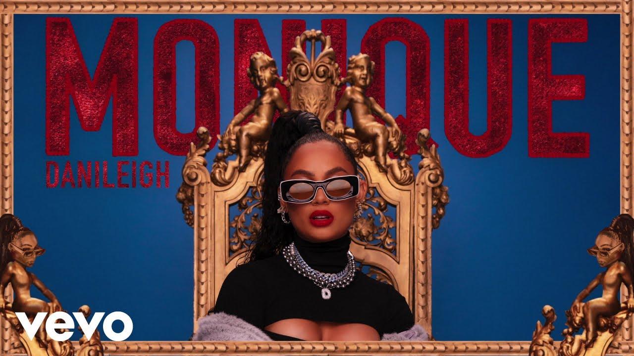 DaniLeigh - Monique (Audio)