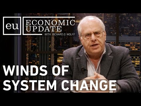 Economic Update: Winds of System Change