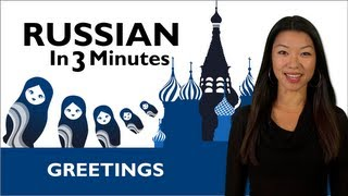 Learn Russian - How to Greet People in Russian