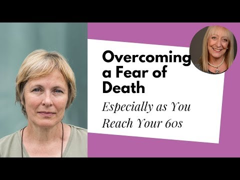 6 Positive Ways to Overcome a Fear of Death | Sixty and Me Articles