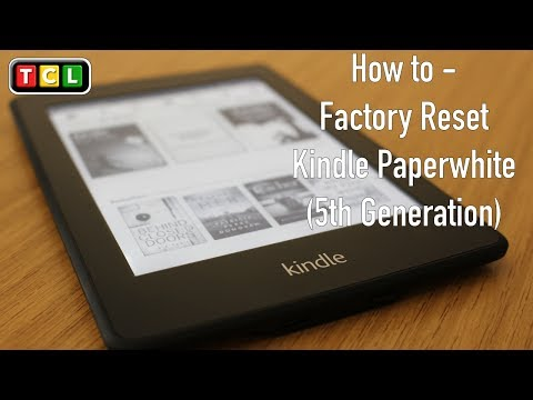 How To - Factory Reset Kindle Paperwhite