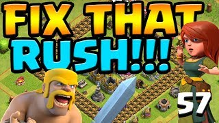 MINE for CLONE Fix that Rush ep57   Clash of Clans