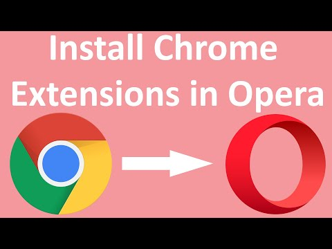 How to Install Chrome Extensions in Opera