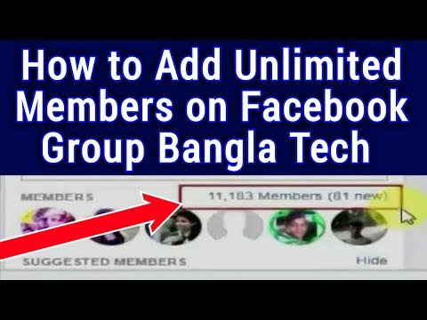 how to add unlimited members on facebook group Bangla tech
