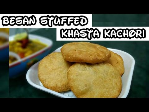 khasta kachori recipe in hindi ||how to make besan stuffed khasta | बेसन की खस्ता कचौड़ी