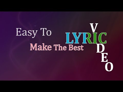Easy to make cool lyrics video(supports Karaoke Effect).
