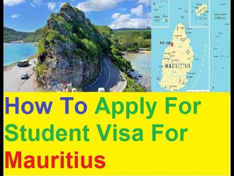 How To Apply For Student Visa For Mauritius