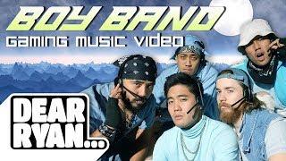 Boy Band Gaming Music Video! (Dear Ryan)