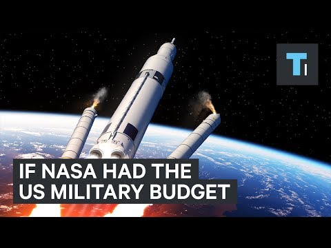What NASA Could Accomplish If It Had The US Military's $600 Billion Budget