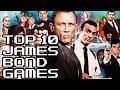 Top 10 James Bond Games