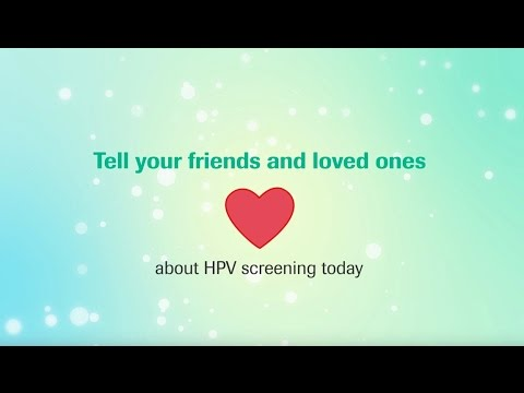 Tell your friends and loved ones about HPV cervical screening