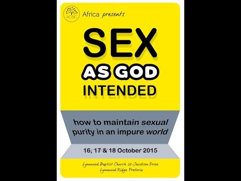 Sex as God intended! ACBC Conference - 16 to 18 October 2015