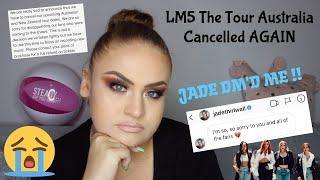 LM5 The Tour Australia CANCELLED AGAIN !! - Elise Wheeler