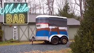 Turning a Horse Trailer into World's Greatest Bar - Mobile Bar Build Ep.3