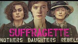 Suffragette (Equality for Women)
