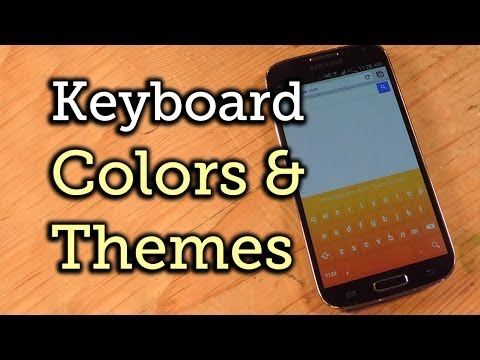 Theme Your Google Keyboard - Samsung Galaxy S4 [How-To]