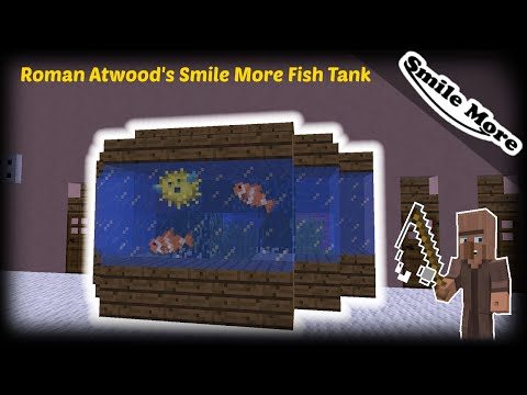 Minecraft - How to make Roman Atwood's Smile More Fish Tank