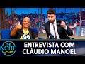 Entrevista com Cláudio Manoel  | The Noite (29/05/19)