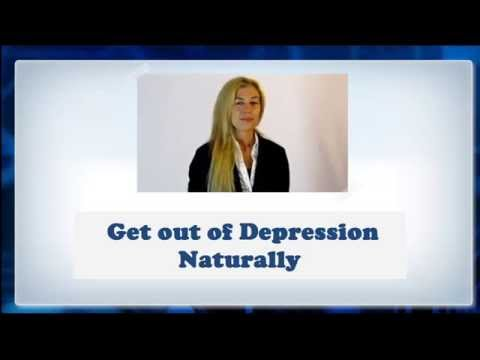 ★ Get Yourself Out of Depression Naturally without Medication