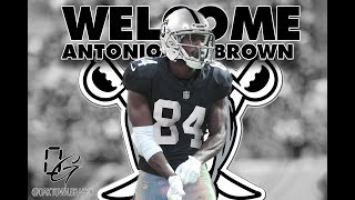 Antonio Brown Hype Video (WELCOME TO THE RAIDERS!)