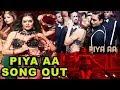 Piya Aa Song Out | Haseena Parkar | Shraddha Kapoor | Sunidhi Chauhan | Siddhanth | Sarah