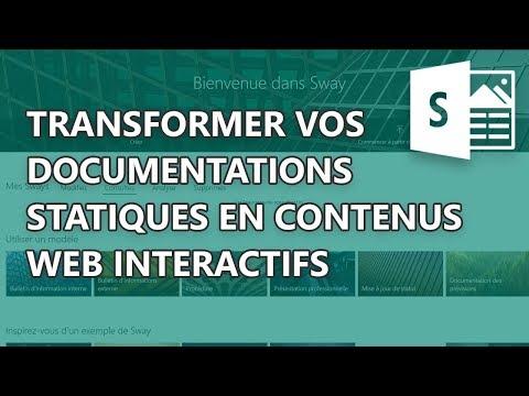 Sway - Transformer vos documentations statiques en contenus web interactifs