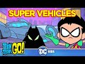 Download Teen Titans Go! | Super Vehicles | DC Kids MP3,3GP,MP4
