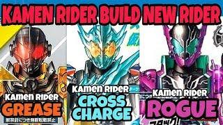KAMEN RIDER BUILD NEW RIDER. KAMEN RIDER GREASE, KAMEN RIDER ROGUE & KAMEN RIDER CROSS-Z CHARGE FORM