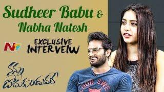 Sudheer Babu and Nabha Natesh Exclusive Interview | Nannu Dochukunduvate | NTV